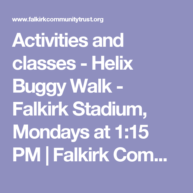 Activities and classes - Helix Buggy Walk - Falkirk Stadium, Mondays at 1:15 PM | Falkirk Community Trust