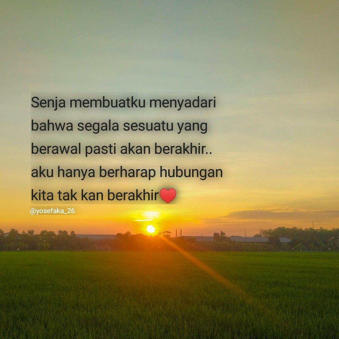 Senja Quote Kata2 Sore Matahari Segalanya