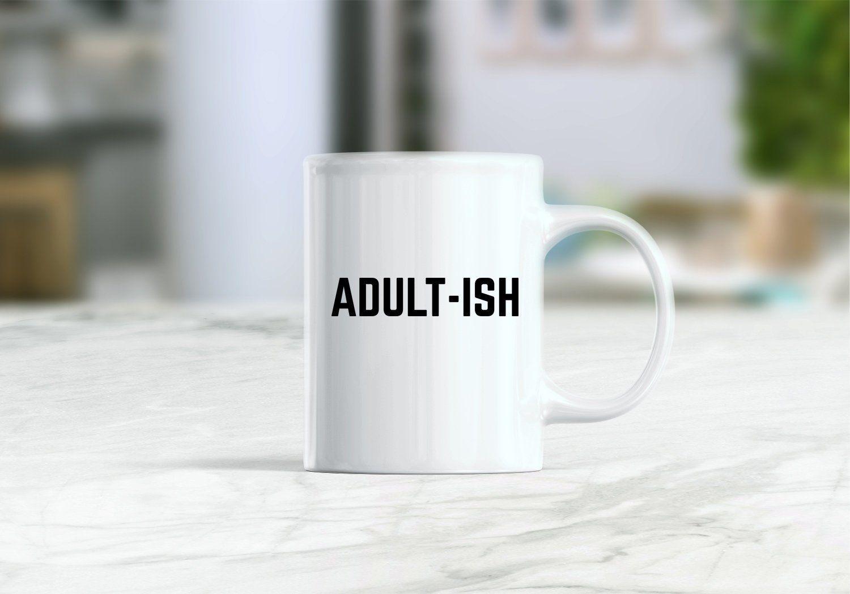 Funny coffee mug, adultish mug, adulting is hard mug, adult ish coffee mug, graduation gift, funny gift, adulting mug, graduation mug #grandpagifts