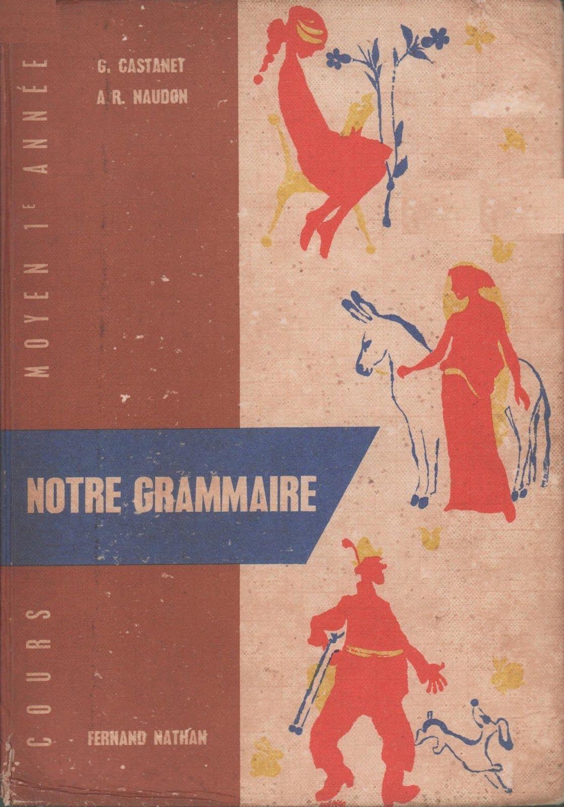 Castanet Naudon Notre Grammaire Cm1 1959 Fernand