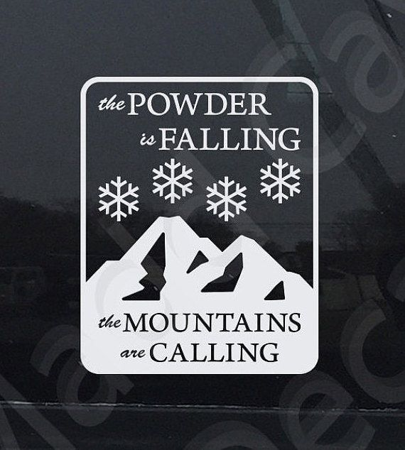 The powder is falling decal skiing snowboarding by maddcavedecals