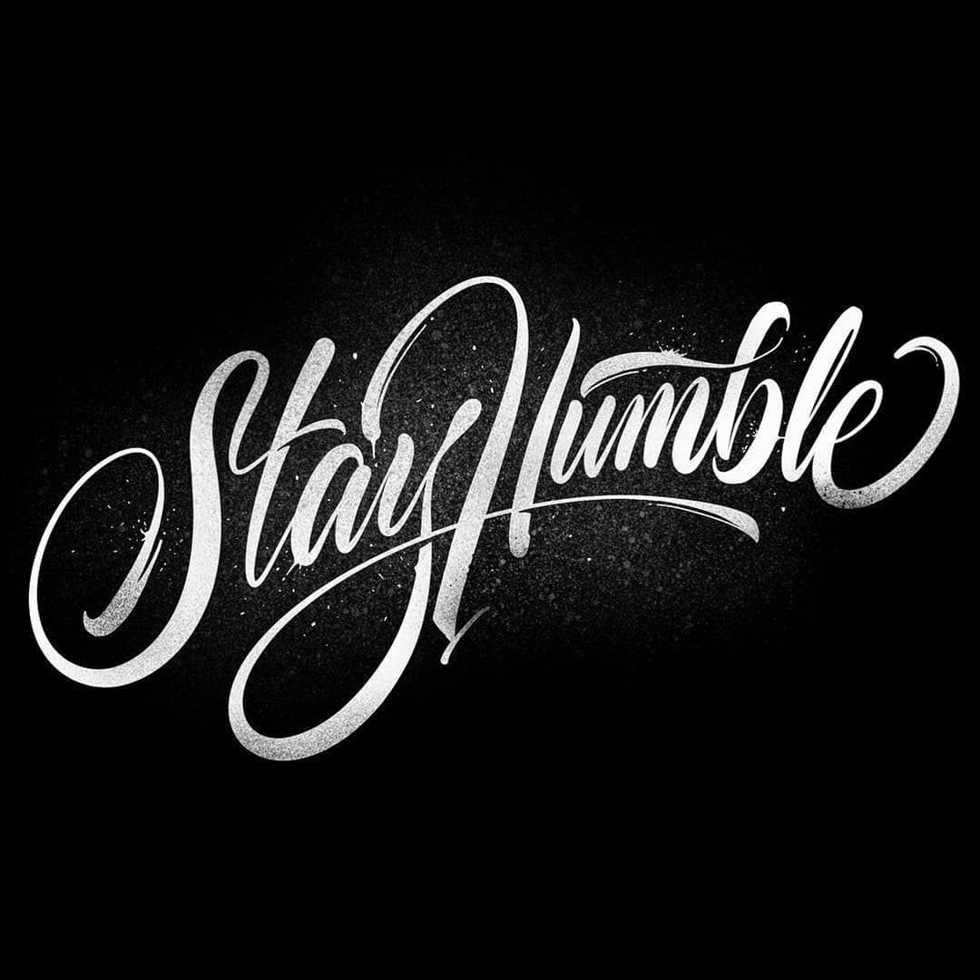 """Remain Humble: Type Gang (@type.gang) On Instagram: """"Stay Humble, Stay"""