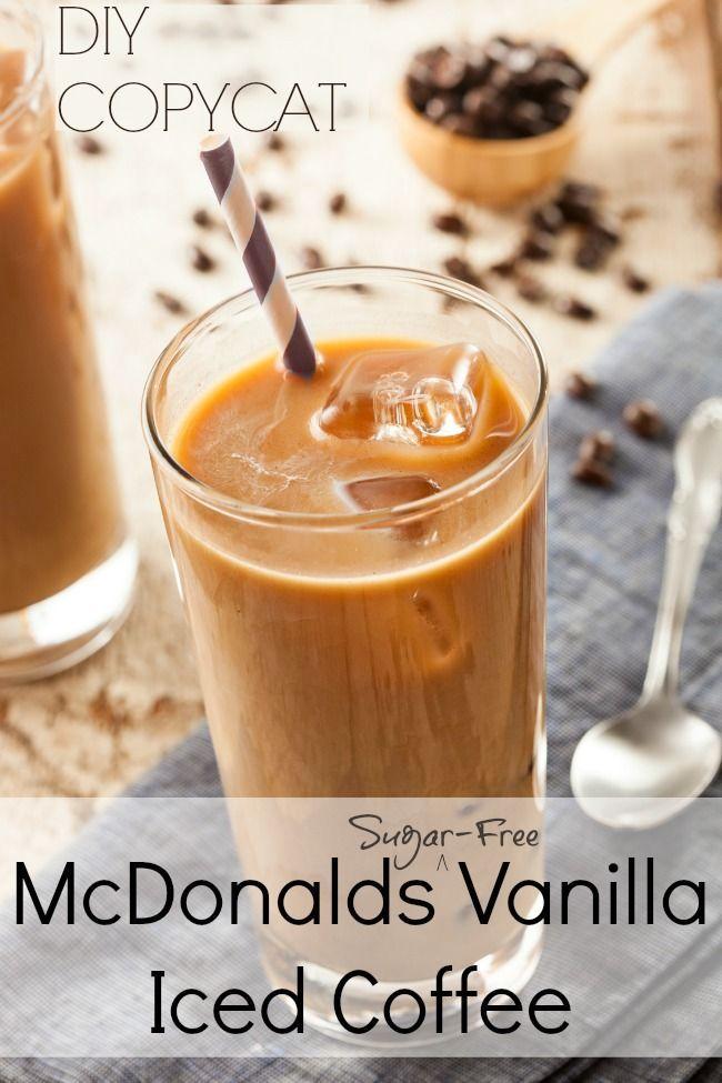 Mcdonalds Vanilla Iced Coffee Copycat Tastes Just Like It Easy Coffee Recipes Iced Coffee Recipe Easy Sugar Free Iced Coffee