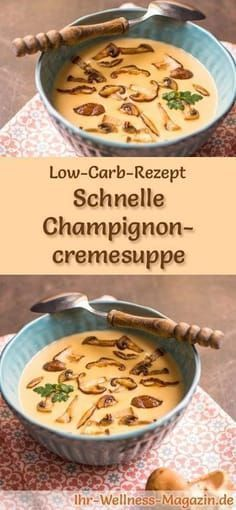 Schnelle Low Carb Champignoncremesuppe - gesundes, einfaches Rezept #stockbrotrezept