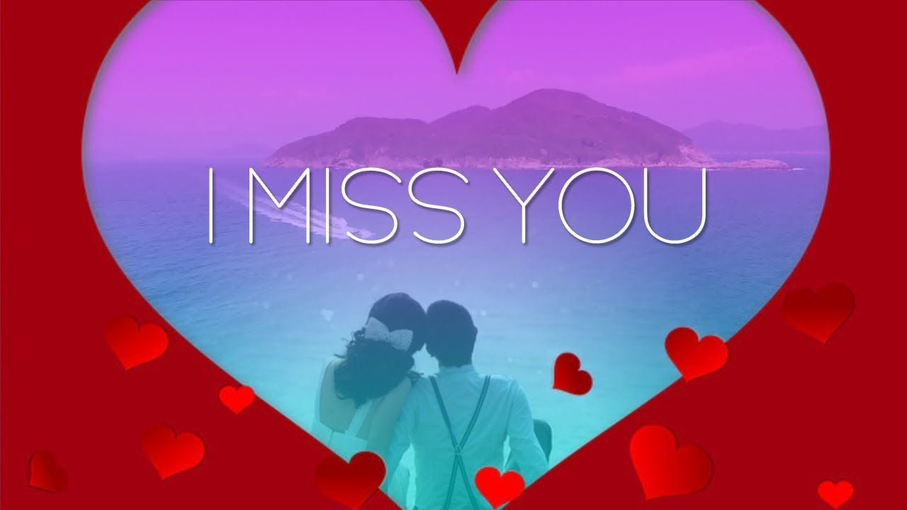 Miss You And Love You Images