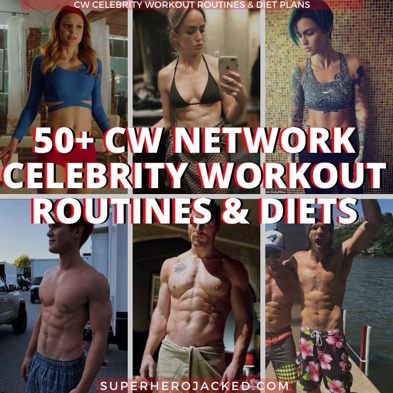 50 Cw Celebrity Workout Routines And Diet Plans In 2020 Celebrity Workout Routine Celebrity Workout Workout Routine