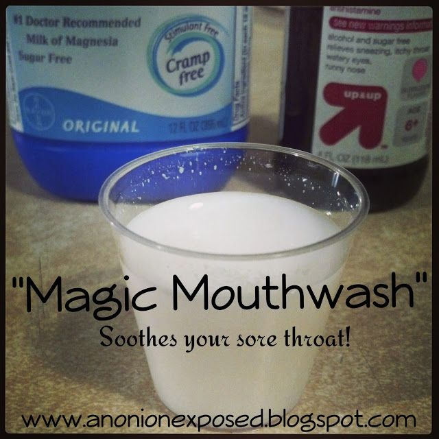Magic Mouthwash Relieve Your Sore Throat Mouth Sores By Gargling