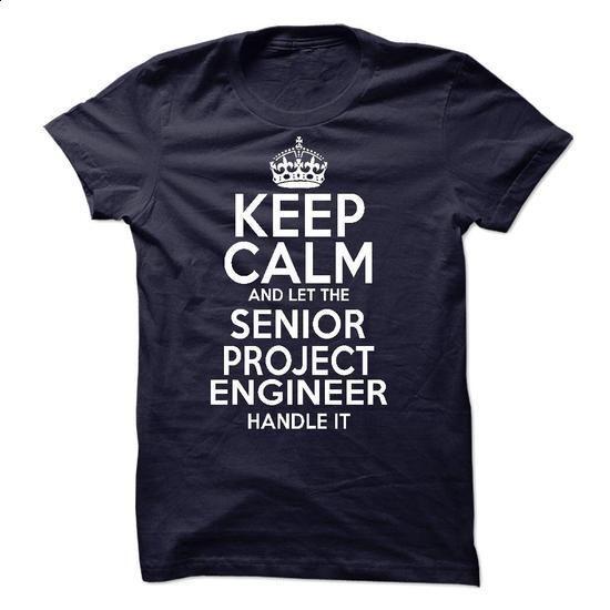 Senior Project Engineer - #tshirt frases #sweatshirt tunic. I WANT THIS => https://www.sunfrog.com/LifeStyle/Senior-Project-Engineer.html?68278