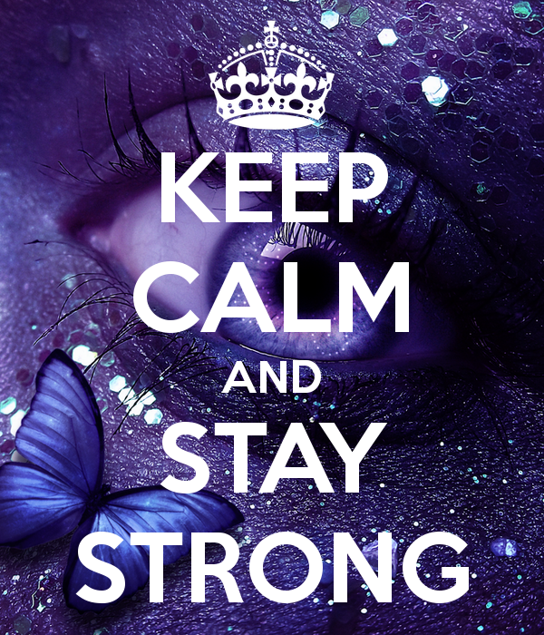 Quotes Being Strong Epilepsy: Creative Keep Calm Posters