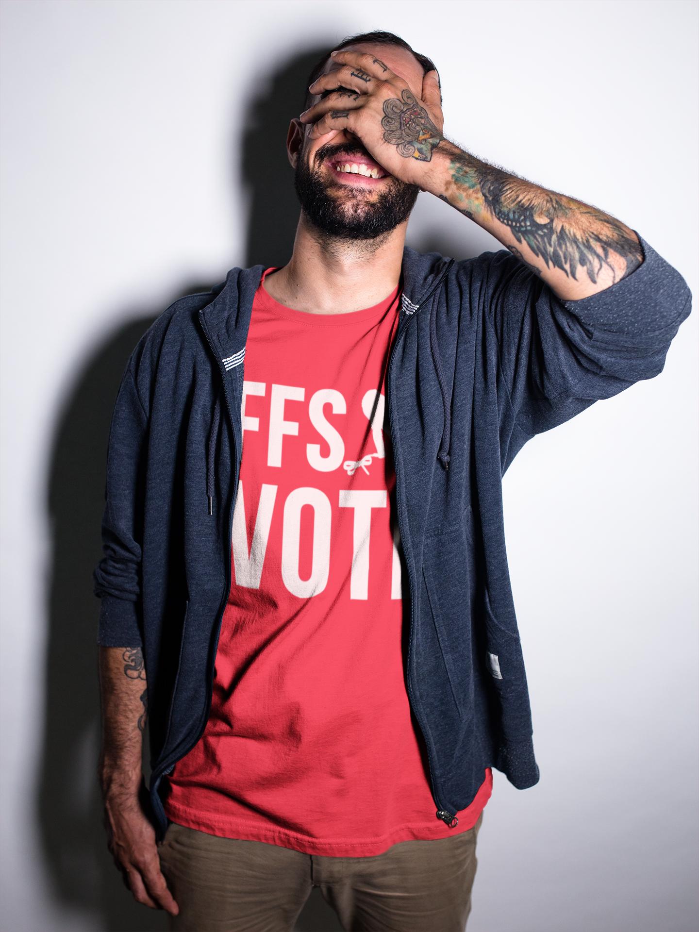 FFS Vote Unisex T-Shirt #shirtsale