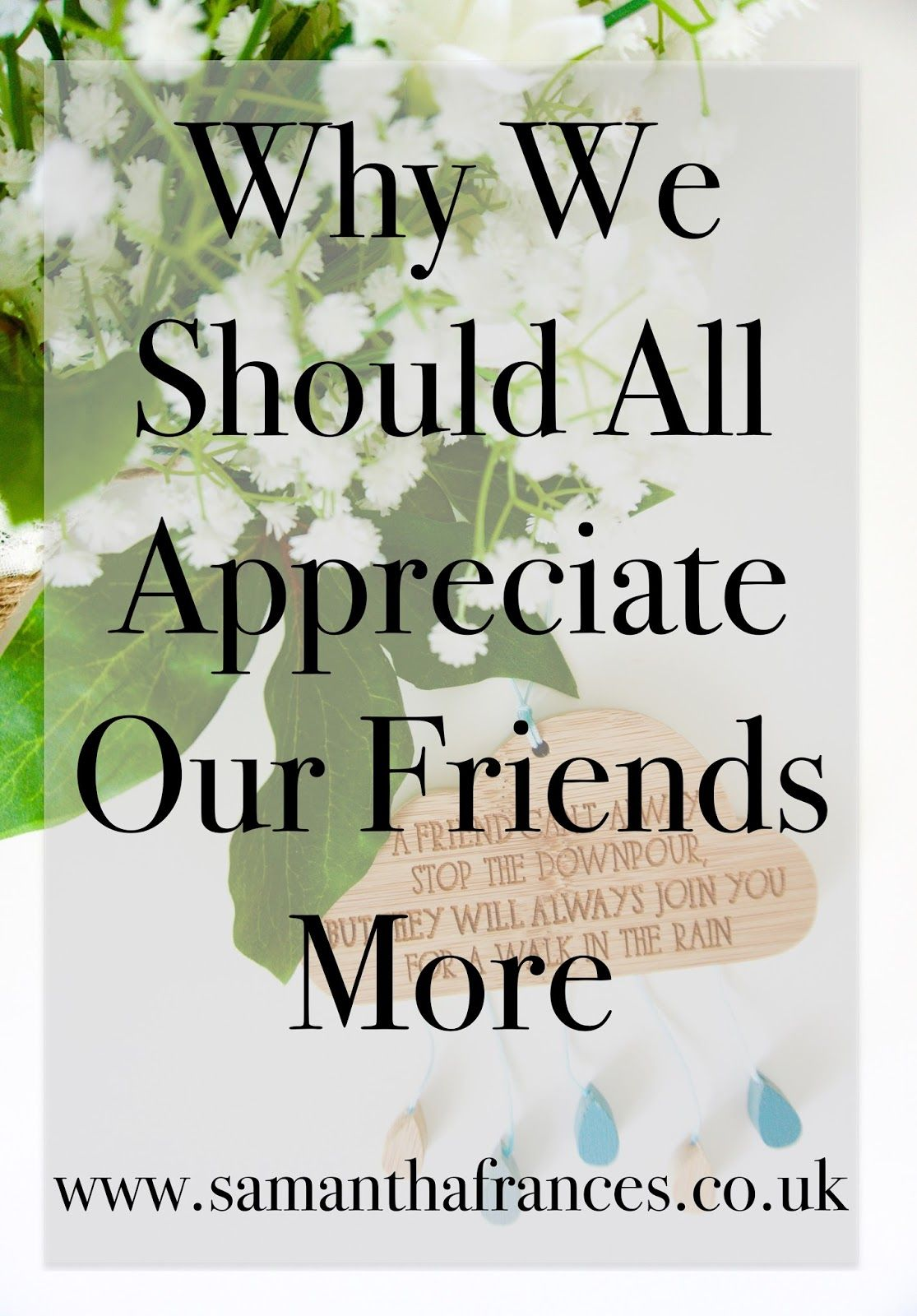 why we should all appreciate our friends more