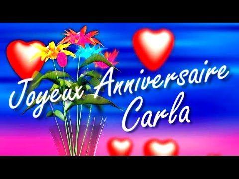 Carla C Est Pour Toi Cette Chanson Joyeux Anniversaire Carla