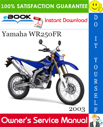 2003 Yamaha Wr250fr Motorcycle Owner S Service Manual In 2020 Yamaha Manual Motorcycle