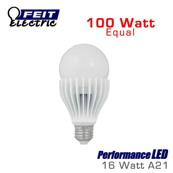 Feit Performanceled A21 Omni Directional 16 Watt 1600 Lumens 100 Watt Equal Bulb The 100 Watts Up
