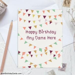 Personalized Birthday Cards Make Free Ecards Online Free Online Birthday Cards Card Making Birthday Birthday Card With Name