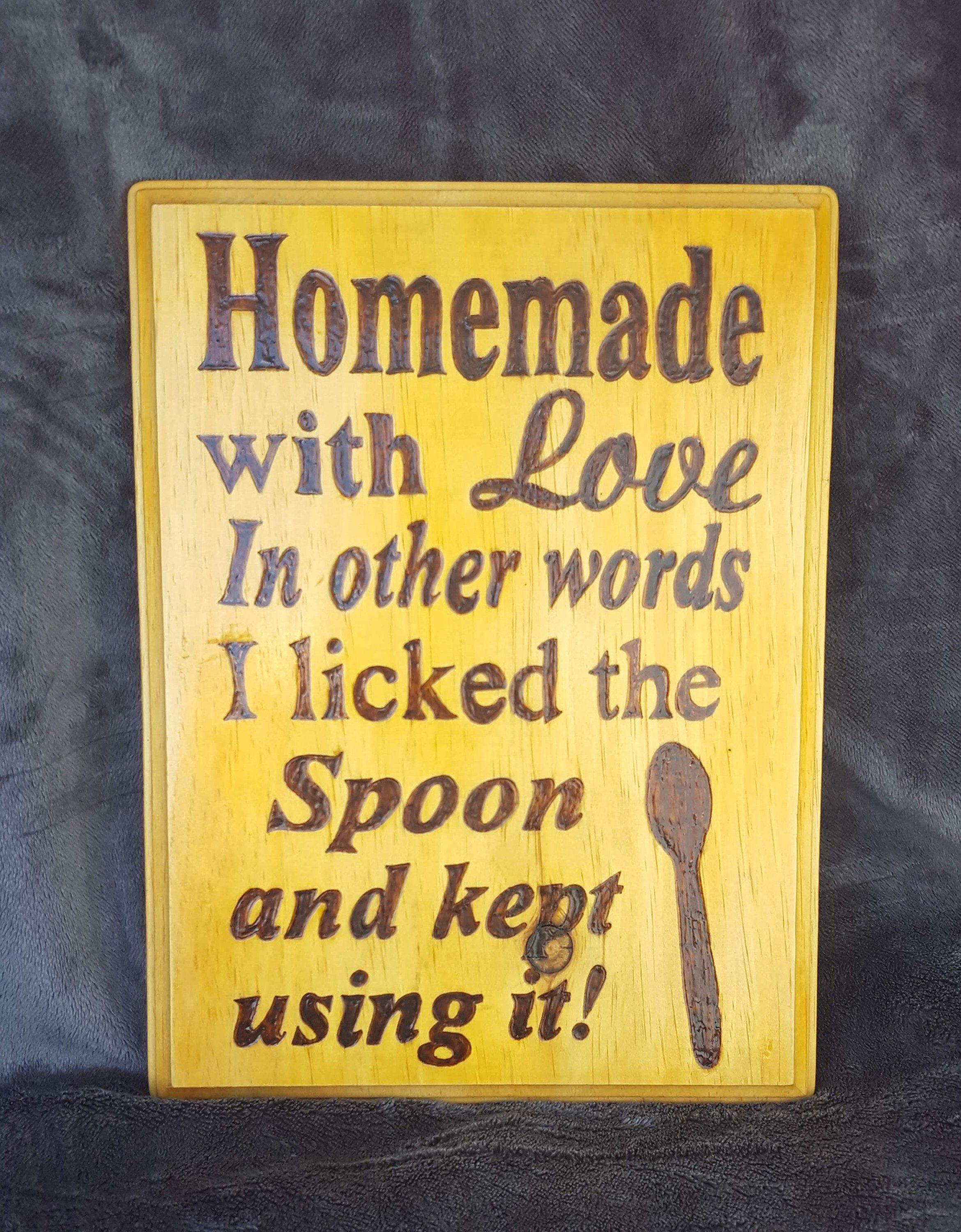 Homemade with love in other words I licked the spoon and