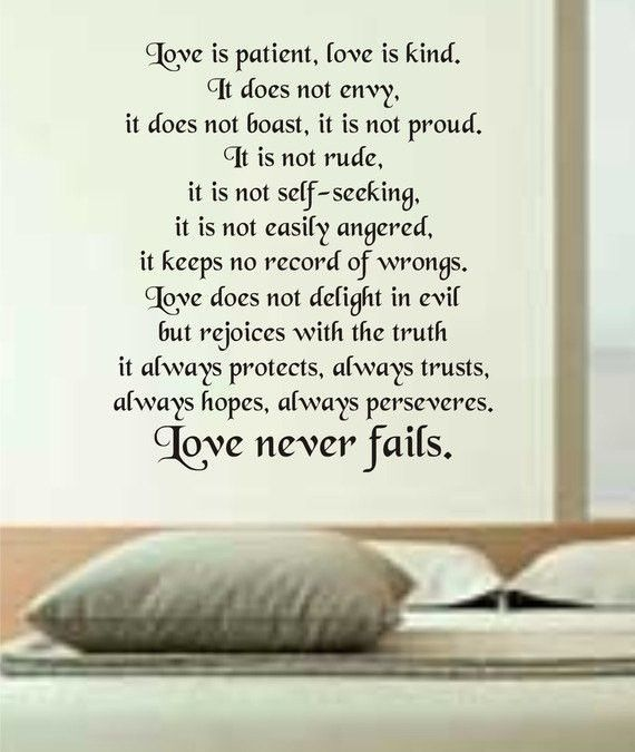 """Love Never FailsThe latest in home decorating. Beautiful wall vinyl decals, that are simple to apply, are a great accent piece for any room, come in an array of colors, and are a cheap alternative to a custom paint job.Default color is black MEASUREMENTS:28"""" x 32"""" About Our Wall Decals:* Each decal is made of high quality, self-adhesive and waterproof vinyl.* Our vinyl is rated to last 7 years outdoors and even longer indoors.* Decals can be applied to any clean, smooth and flat surface. Put the"""