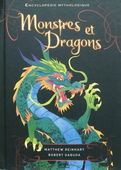 Monstres et dragons encyclopdie mythologique M