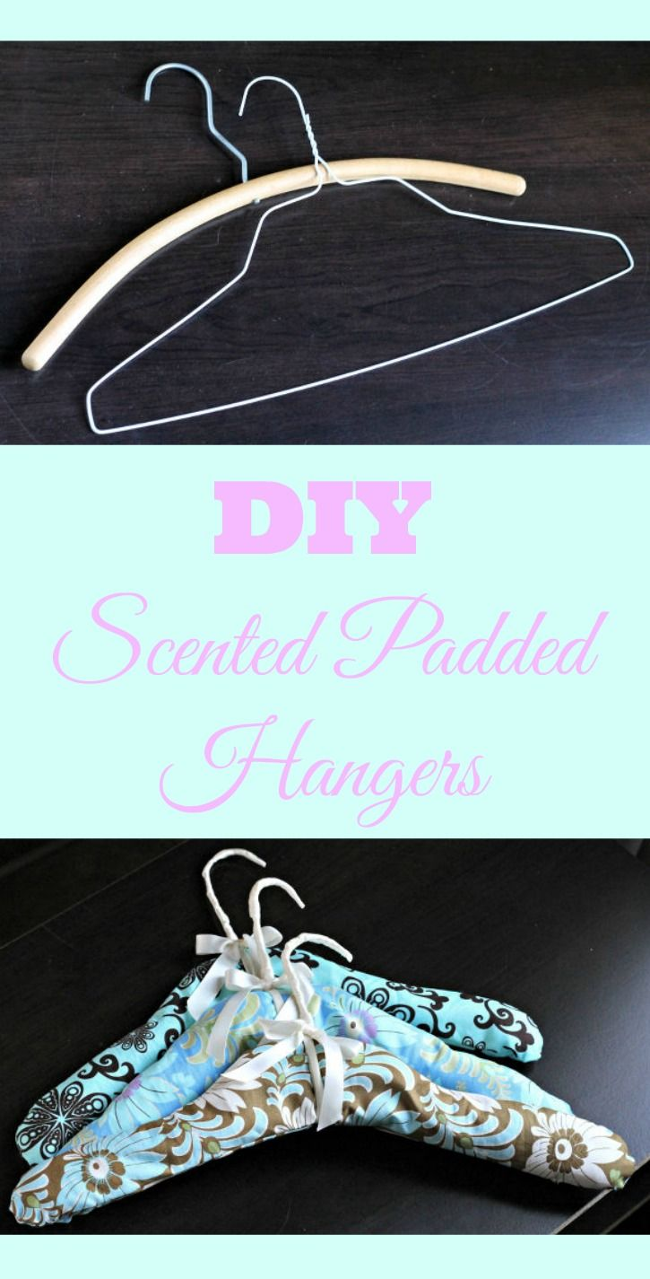 DIY Scented Padded Hangers | Diy scent, Diy clothes ...