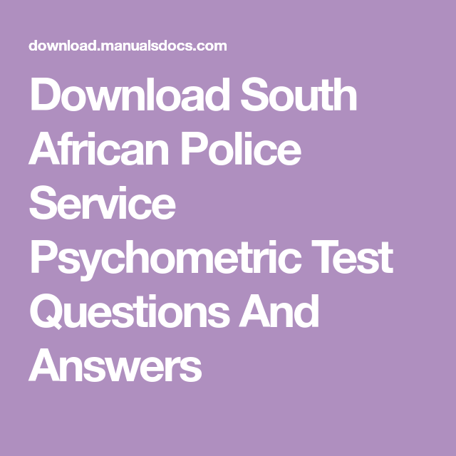 Download South African Police Service Psychometric Test ...