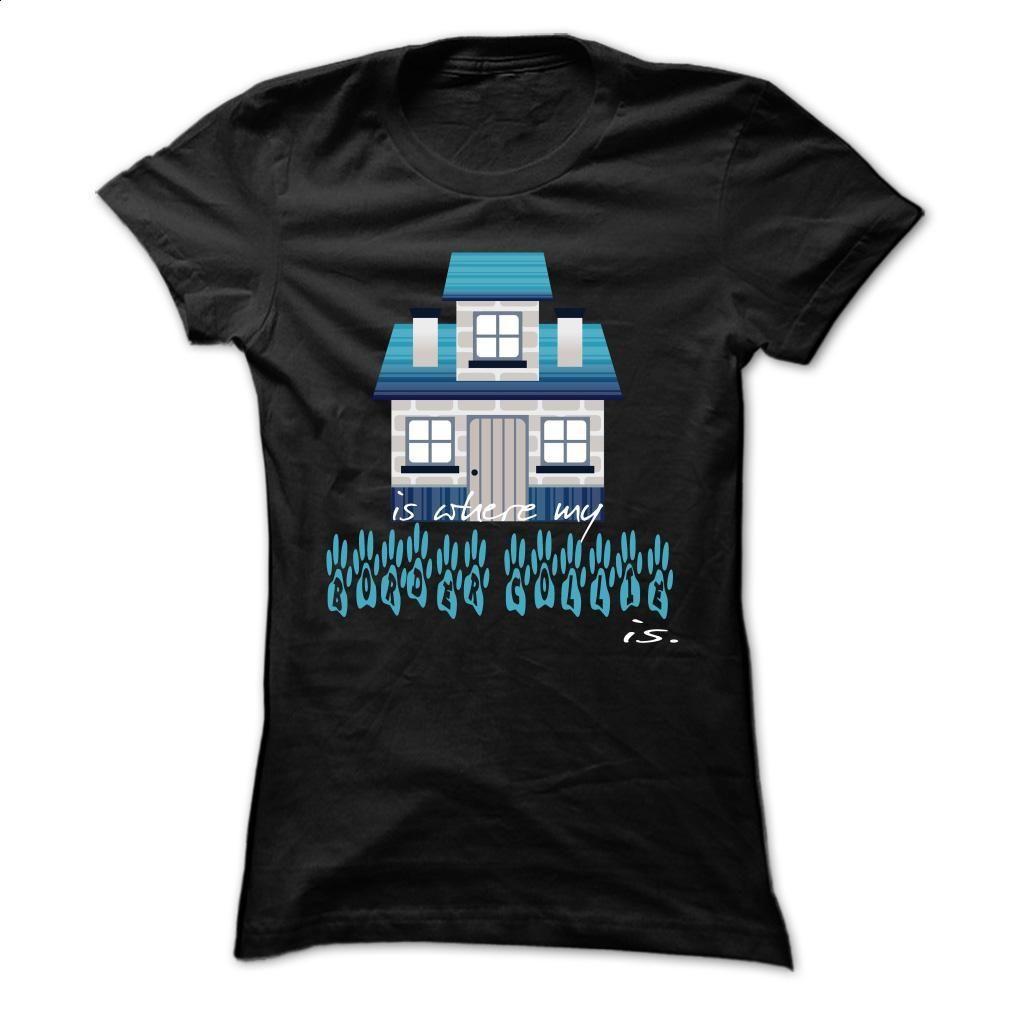 Home Border Collie T Shirt Hoodie Sweatshirts Design Your