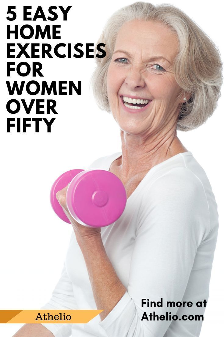 5 Easy Home Exercises For Women Over Fifty | Athelio