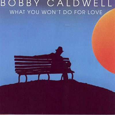 Found What You Won't Do For Love by Bobby Caldwell with Shazam, have a listen: http://www.shazam.com/discover/track/50835671