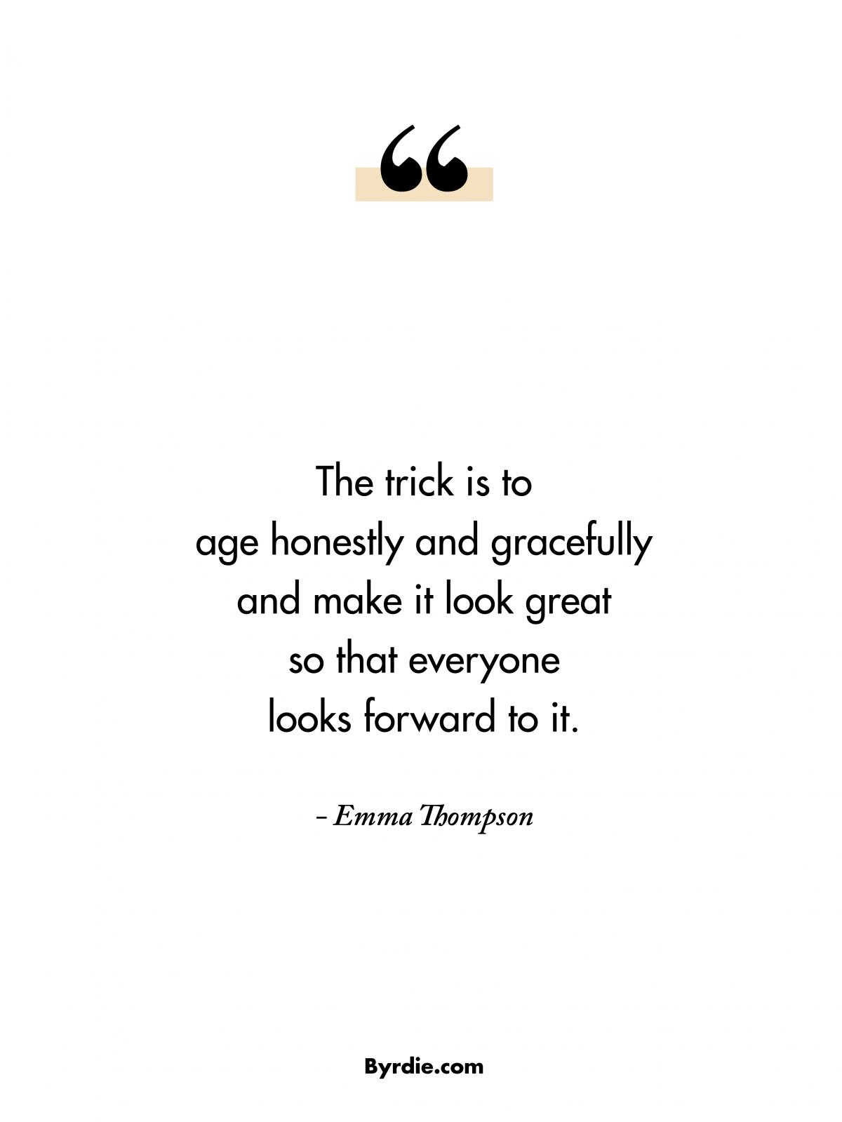 9 Inspiring Celeb Quotes On Aging Celebration Quotes Aging Gracefully Quotes Aging Quotes