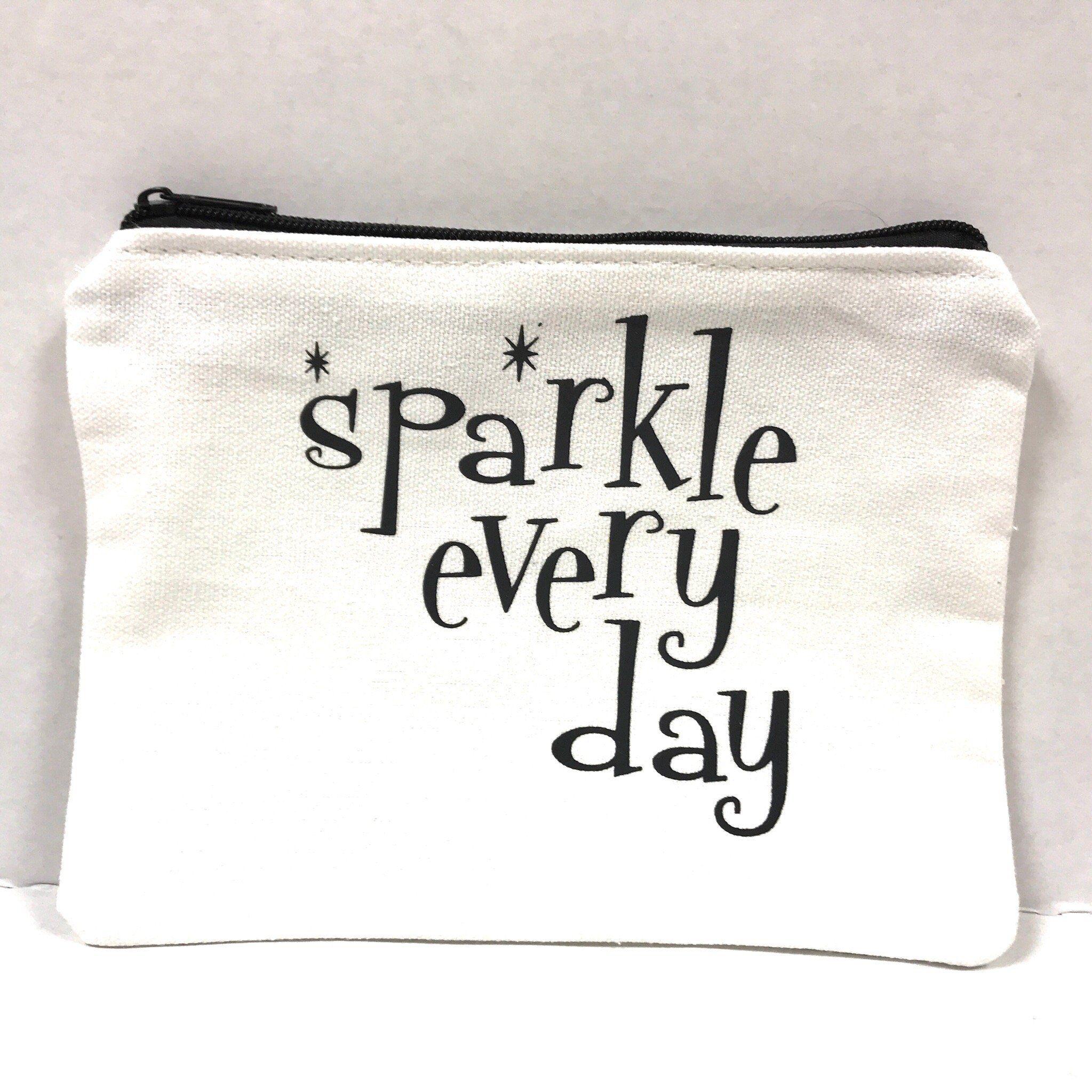 Sparkle Every Day Makeup Bag Diy Makeup Bag Makeup Bag Quote