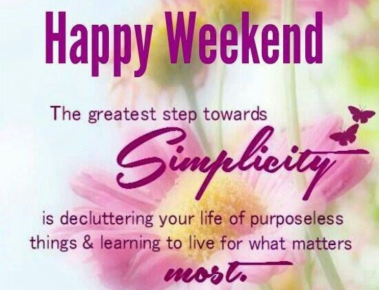 Happy Weekend Happy Weekend Quotes Weekend Quotes Funny Weekend Quotes