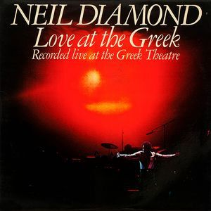 Neil Diamond Love At The Greek Recorded Live At The Greek Theatre Soft Rock 1977 Seventies Concert Vinyl Album