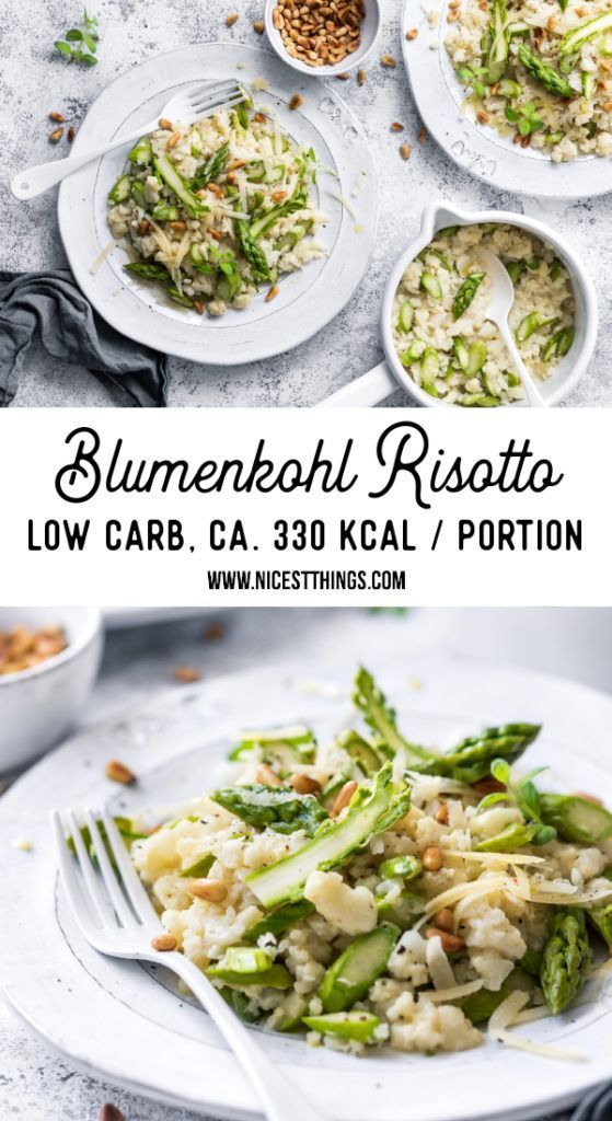 Blumenkohl Risotto mit grünem Spargel – Low Carb – Nicest Things