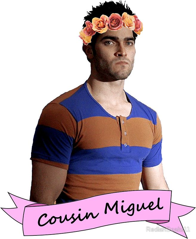 everybody loves Cousin Miguel...