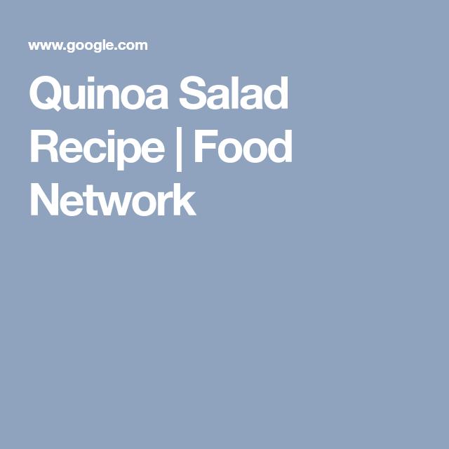 Quinoa salad recipe food network salad pinterest quinoa quinoa salad recipe food network forumfinder Gallery