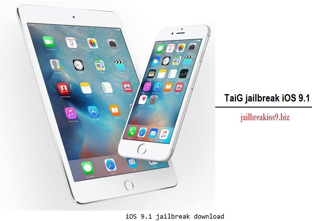 Taig download – Taig jailbreak iOS 9 1 Download iOS 9 1 jailbreak