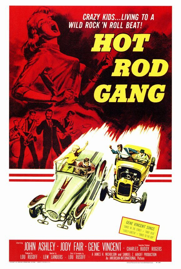 Hot Rod Gang......1958 ~ To collect his hefty inheritance, fun-loving teenager John (John Ashley) must behave like a gentleman around his two spinster aunts -- but when they aren't looking, he sneaks out of the house to race hot rods on the streets and sing rock 'n' roll music. Featuring a number of snappy 1950s tunes, this musical drama co-stars Jody Fair as John's new co-conspirator and Steve Drexel as his cutthroat racing rival.