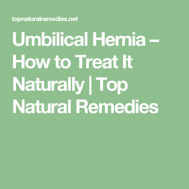 Umbilical Hernia – How to Treat It Naturally | Random stuff