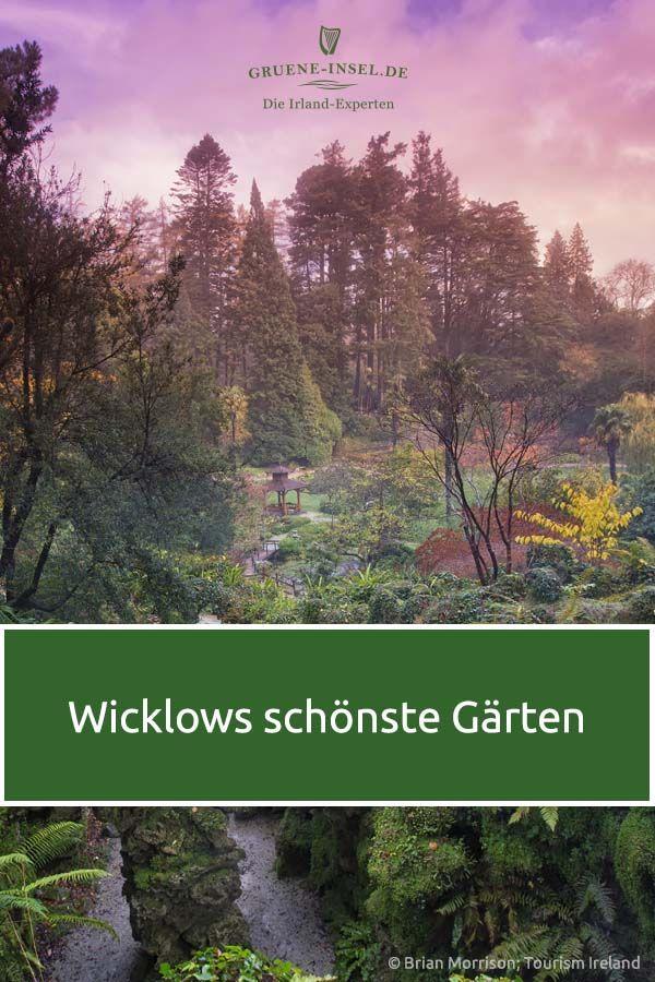 Garten In Wicklow Die Schonsten Paradiese Irland Reise Irland Rundreise Irland Urlaub