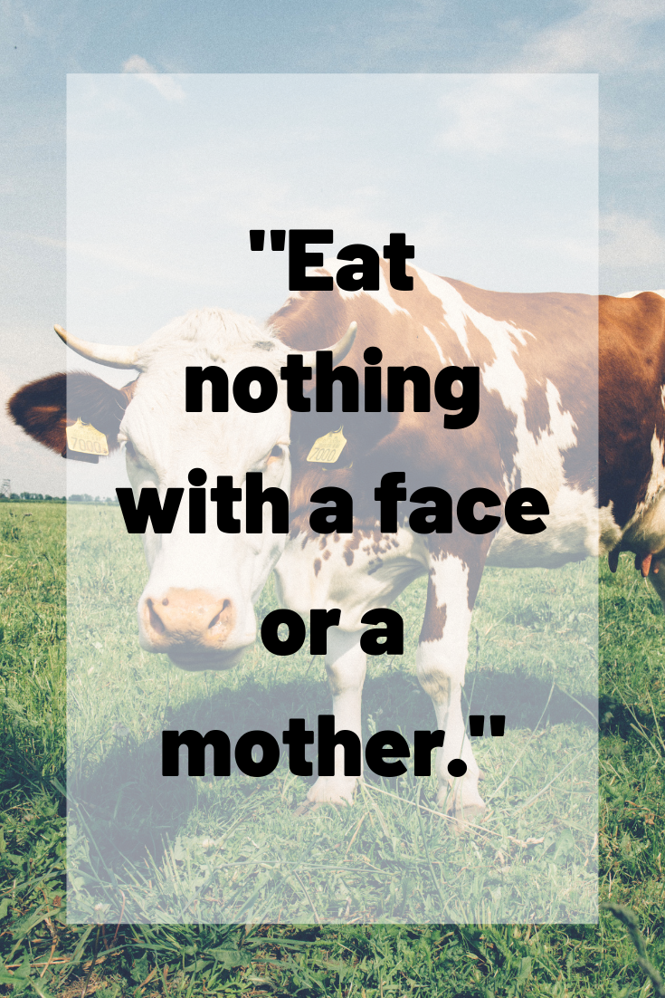 71 Amazing Vegan Quotes You'll Wish You Said