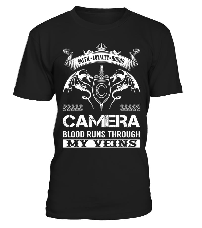 CAMERA Blood Runs Through My Veins