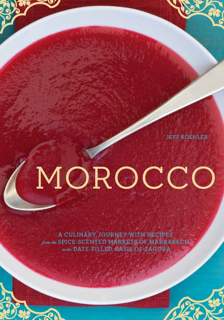 Morocco a culinary journey with recipes from the spice scented cookery books forumfinder Image collections