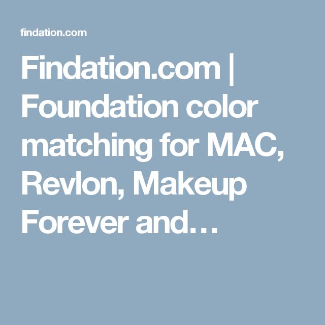Findation.com | Foundation color matching for MAC, Revlon, Makeup ...