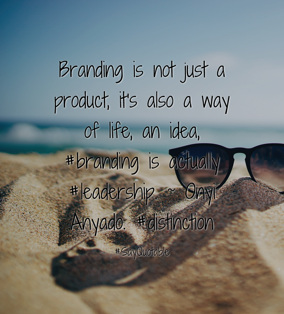 Life Cover Quotes Quotes About Branding Is Not Just A Product It's Also A Way Of