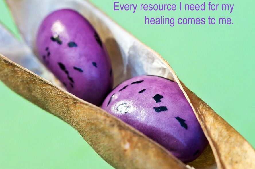 Every resource I need for my health comes to me. http