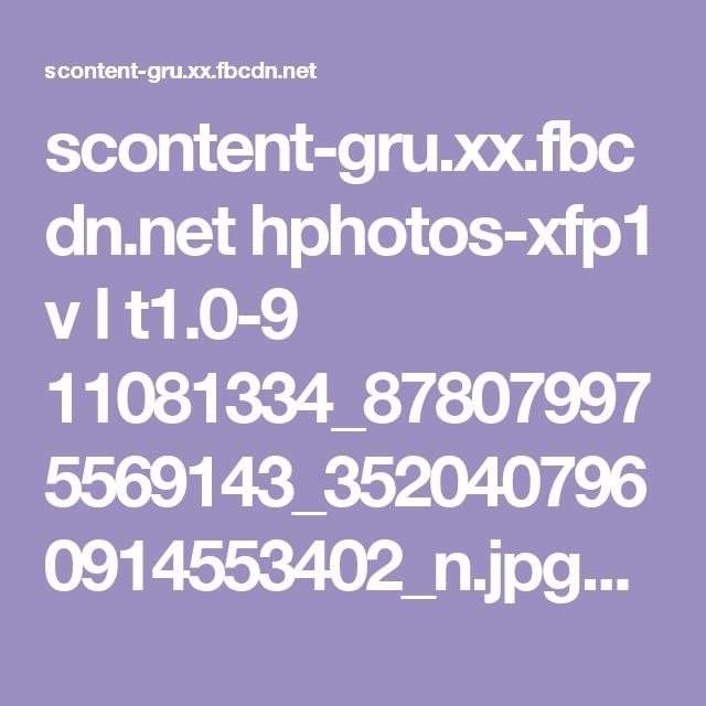 scontent-gru.xx.fbcdn.net hphotos-xfp1 v l t1.0-9 11081334_878079975569143_3520407960914553402_n.jpg?oh=5f41b086dd5ad6fdff14a4069eaac448&oe=55A4875A