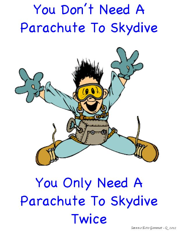 Pin By Kevin Uyeda On Funny Stuff Random Thoughts Lol Skydiving Thoughts