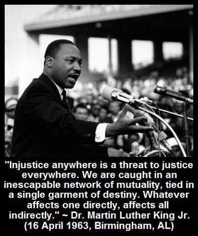 injustice anywhere is a threat to justice everywhere martin   injustice anywhere is a threat to justice everywhere martin luther king