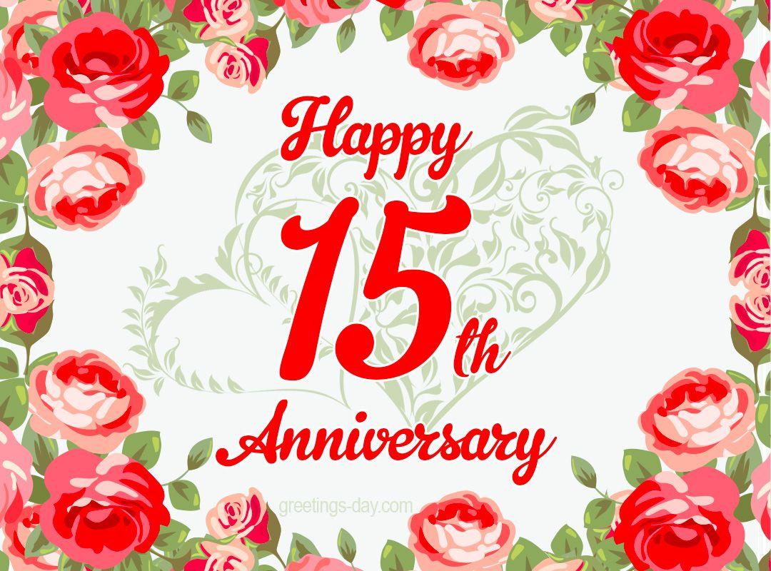 15 Year Anniversary Free Anniversary Cards Happy Wedding Anniversary Cards Wedding Anniversary Cards