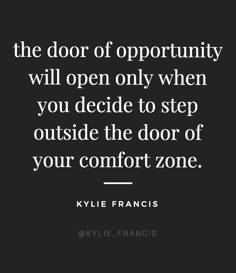 Kylie Francis Quotes Opportunity Quotes For Career And Motivation Success Quotes Entrepreneurs Opportunity Quotes Job Quotes New Opportunity Quotes