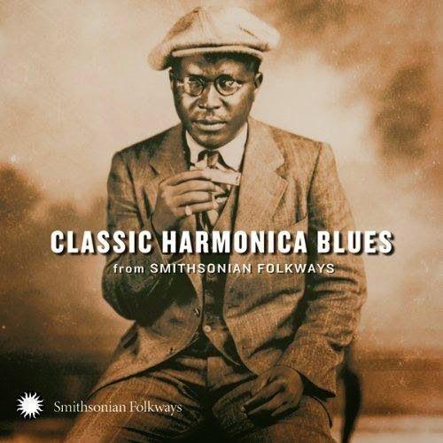 That was yesterday: VA-classic harmonica blues from smithsonian folkwa...